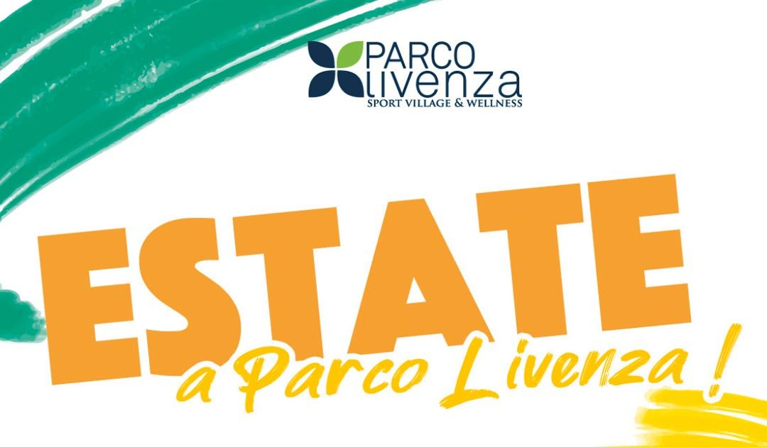 Estate a Parco Livenza